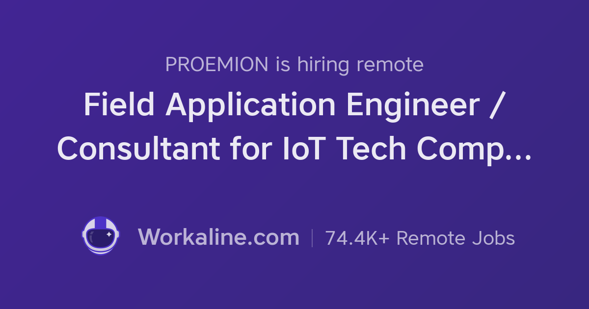 PROEMION × Field Application Engineer / Consultant for IoT Tech ...