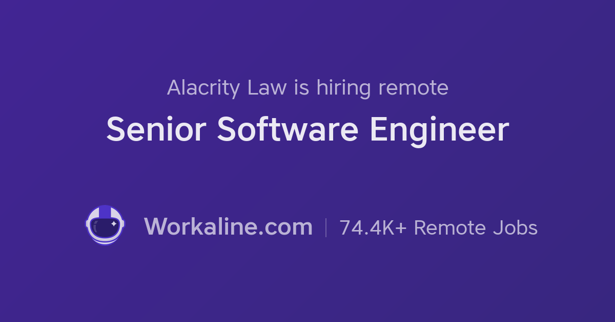Alacrity Law × Senior Software Engineer × Workaline
