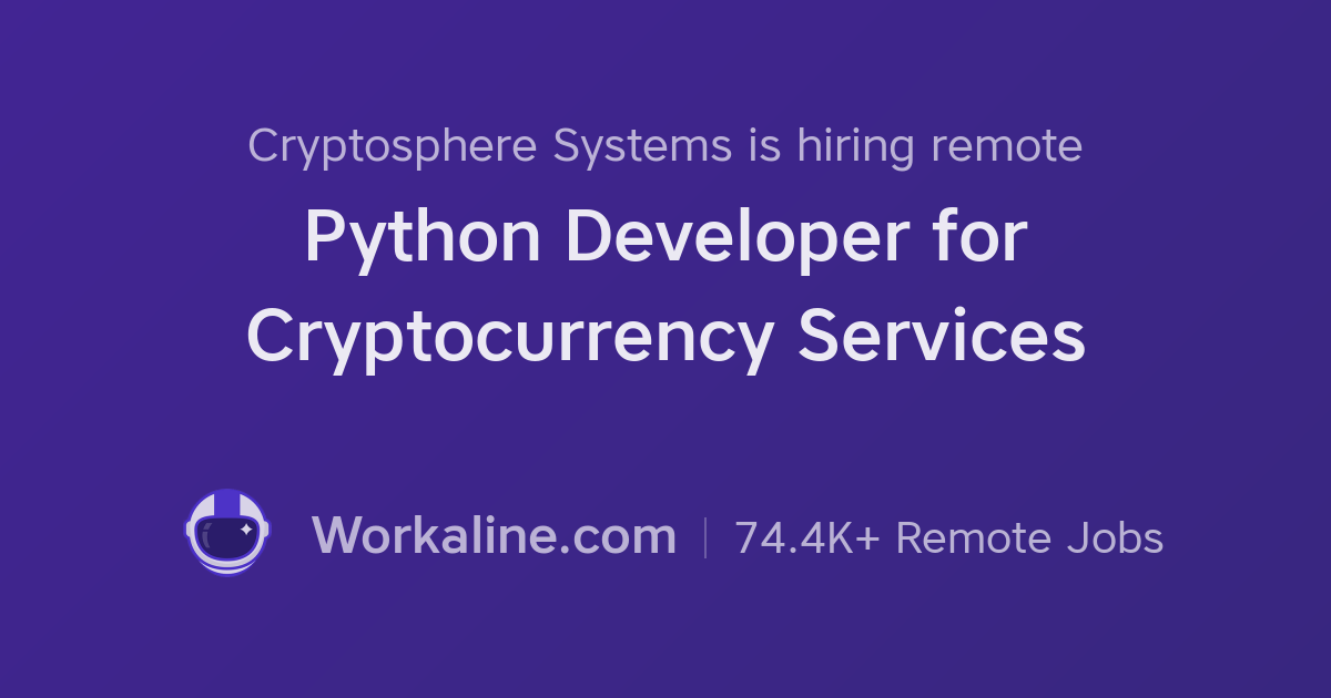 Cryptosphere Systems × Python Developer for Cryptocurrency