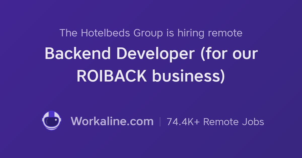 The Hotelbeds Group × Backend Developer (for our ROIBACK
