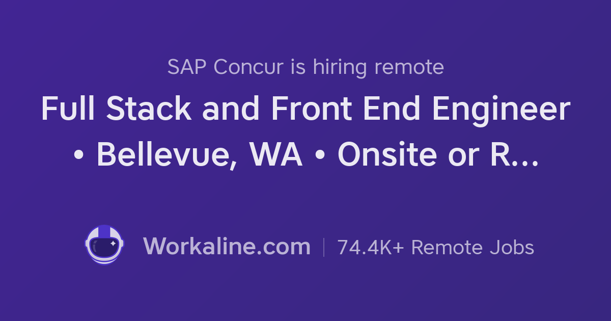 SAP Concur × Full Stack and Front End Engineer • Bellevue