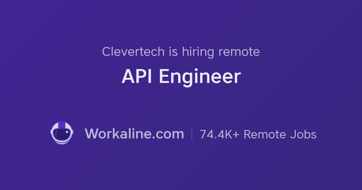 Clevertech × API Engineer × Workaline